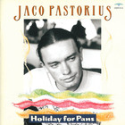 Jaco Pastorius - Holiday For Pans
