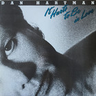 Dan Hartman - It Hurts To Be In Love (Vinyl)