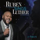 Ruben Sings Luther Vandross