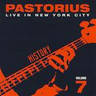 Jaco Pastorius - Live In New York City, Vol. 7: History