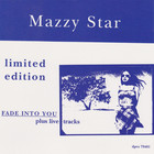 Mazzy Star - Fade Into You (Plus Live Tracks)