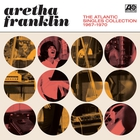 Aretha Franklin - The Atlantic Singles Collection 1967-1970 CD1