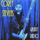 Corey Stevens - Galaxy Radio
