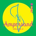 Ampersand, Vol. 2