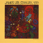 james lee stanley - Too (Vinyl)