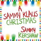 A Sammy Klaus Christmas