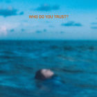 Papa Roach - Who Do You Trust? (CDS)