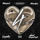 Youngboy Never Broke Again - 4Respect 4Freedom 4Loyalty 4Whatimportant