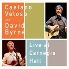 David Byrne - Live At Carnegie Hall (With Caetano Veloso)