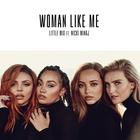Little Mix - Woman Like Me (CDS)