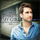 Russell Dickerson - That's My Girl (CDS)
