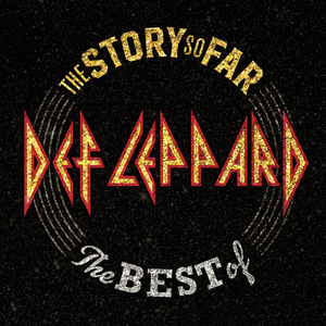 The Story So Far: The Best Of Def Leppard (Deluxe Edition) CD1