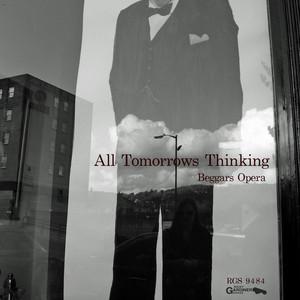All Tomorrows Thinking