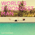 Gaz Coombes - Worlds Strongest Man