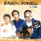 Baden Powell - Baden Powell & Filhos Ao Vivo