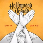 Hollywood Undead - Gotta Let Go (CDS)
