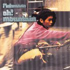 Fishmans - Oh! Mountain