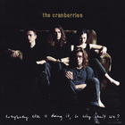 The Cranberries - Everybody Else Is Doing It, So Why Can't We? (Super Deluxe) CD4