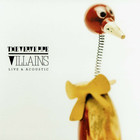 Villains - Live & Acoustic