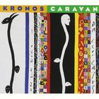 Kronos Quartet - Caravan