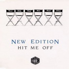 New Edition - Hit Me Off (MCD)