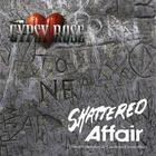 Gypsy Rose - Shattered Affair - 1986-1989 Roots And Early Days