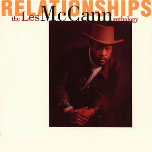 Relationships: The Les McCann Anthology CD1
