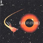 Black Sun Ensemble - Black Sun Ensemble
