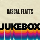 Rascal Flatts - Jukebox (EP)