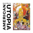 David Byrne - American Utopia (Deluxe Edition)