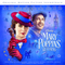 VA - Mary Poppins Returns (Original Motion Picture Soundtrack)