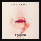 The Chainsmokers - Somebody (CDS)