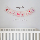 Christina Perri - Songs For Carmella: Lullabies & Sing-A-Longs