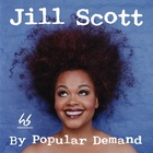 Jill Scott - By Popular Demand