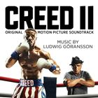 Ludwig Goransson - Creed II (Original Motion Picture Soundtrack)