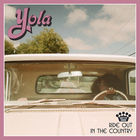Yola - Ride Out In The Country (CDS)