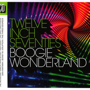 Twelve Inch Seventies: Boogie Wonderland CD2