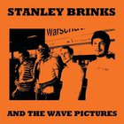 The Wave Pictures - Stanley Brinks And The Wave Pictures (With Stanley Brinks)
