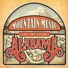 Mountain Music The Best Of Alabama