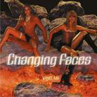Changing Faces - Visit Me