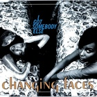 Changing Faces - I Got Somebody Else (MCD)