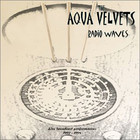 aqua velvets - Radio Waves CD1
