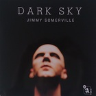 Jimmy Somerville - Dark Sky (MCD)
