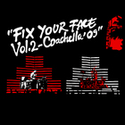Fix Your Face Vol. 2