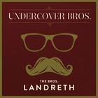 Undercover Bros.