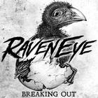Raveneye - Breaking Out (EP)