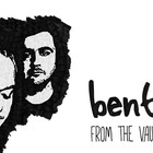 Bent - From The Vaults: 1998 - 2006 CD1