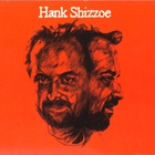 Hank Shizzoe - Hank Shizzoe