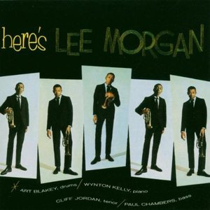 Here's Lee Morgan By Lee Morgan