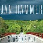 Seasons, Pt. 1